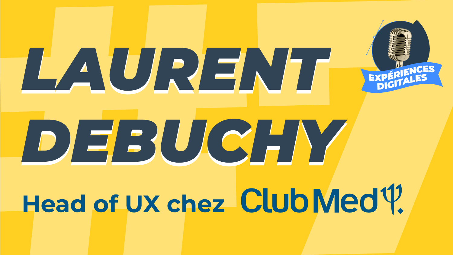 Laurent Debuchy Podcast Club Med